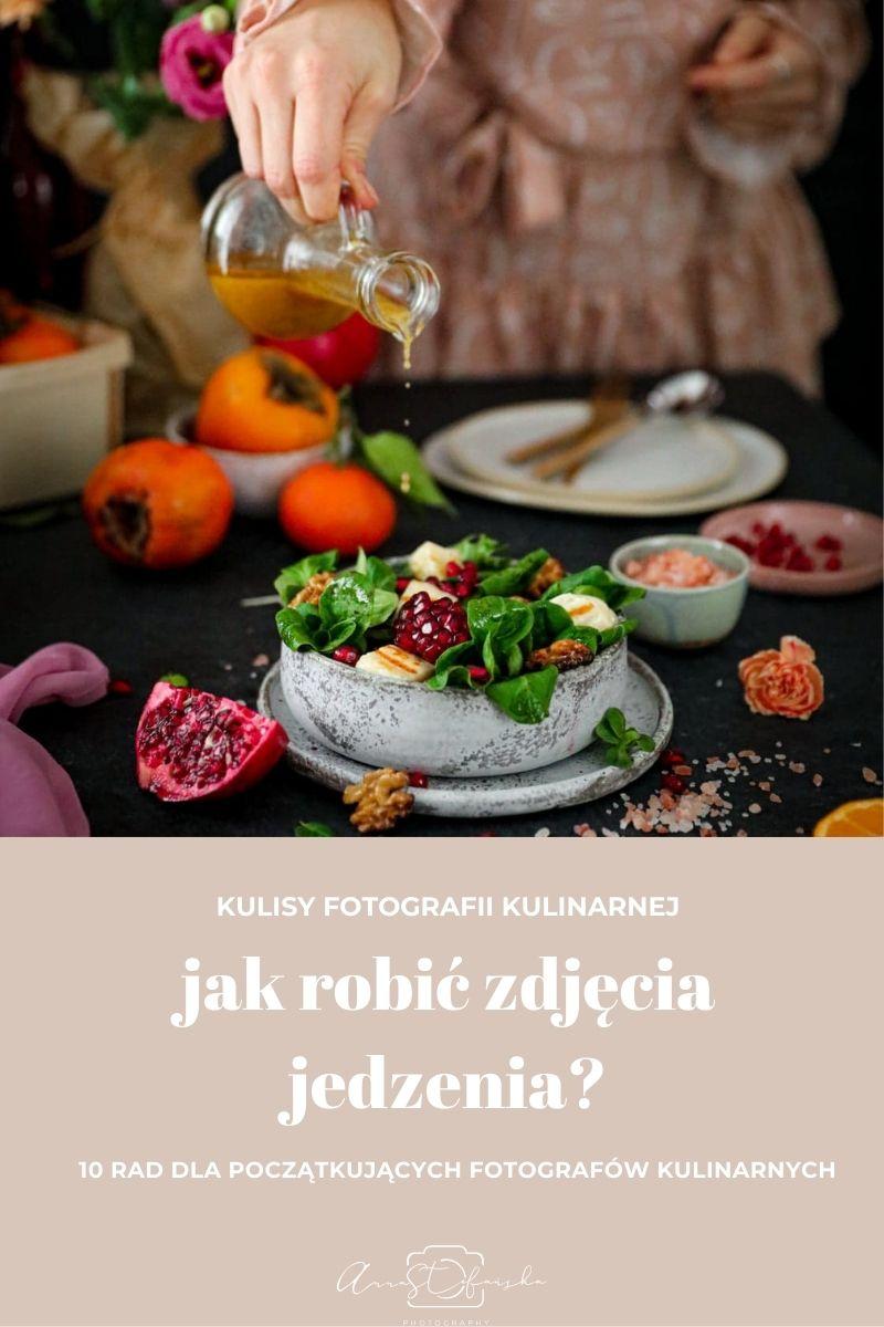 Jak robić zdjęcia jedzenia  – 10 rad dla początkujących fotografów kulinarnych